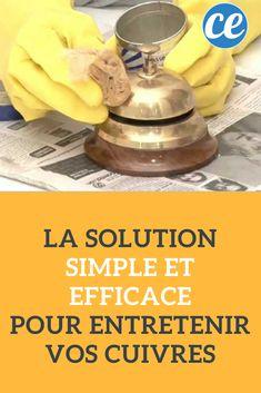 La Solution Simple et Efficace Pour Entretenir Vos cuivres.