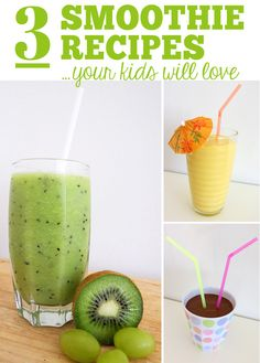3 Smoothie Recipes Your Kids Will Love! Have you ever tried a kiwi smoothie? Need to make that happen and soon