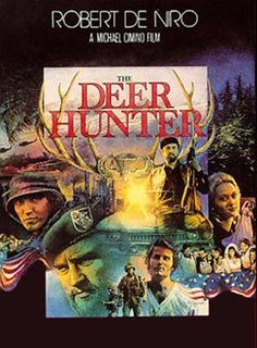 "THE DEER HUNTER.  I can't really say I ""love"" this movie.  I'm not certain I've ever seen it all the way through because at some point I find it too emotionally draining.  But I think it's one of the most heartbreakingly real movies ever made."
