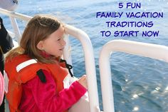 Five Fun Family Vacation Traditions to Start Now #VRMonth