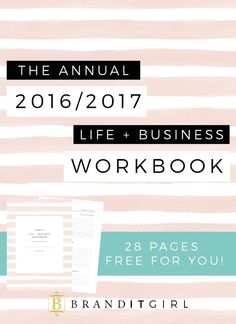 Reflect on 2016 and plan for success in 2017 with the 2016/17 Life + Business Workbook. 28 Pages FREE!