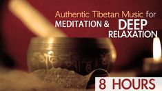 Authentic Tibetan Music for Meditation and Deep Relaxation  Singing Bowl...