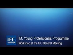 The IEC Young Professionals' Programme helps develop young engineers, technicians and managers for the IEC future. Young Engineers, Young Professional, Programming, Workshop, Engineering, Videos, Youtube, Atelier, Work Shop Garage