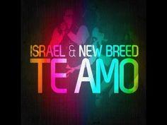 "Israel Houghton ""Te Amo"" Official Video~"