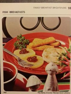Fish Stick Breakfast Broil.  Frozen fish sticks, canned pineapple rings, and cranberry-orange relish on English muffins.  Ready for breakfast, anyone?  (Betty Crocker Recipe Card Library, 1971)