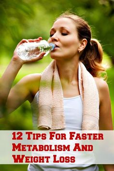 12 Tips For Faster Metabolism And Weight Loss | Fit Villas