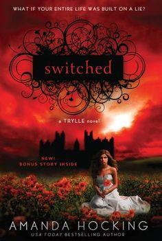 Switched (Trylle Trilogy #1) Must read all 3 books! Amazing!