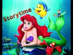 Bedtime Story ~ The Little Mermaid A Special Song ~ Disney Bedtime Stories Read Aloud - YouTube