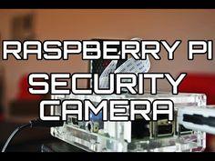 Build a Raspberry Pi Security Camera Network - Pi My Life Up