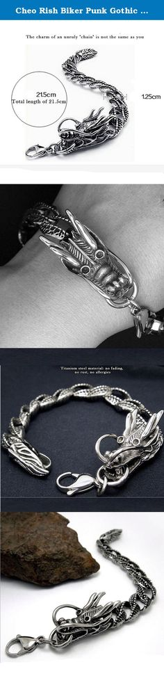 Cheo Rish Biker Punk Gothic Style Stainless Steel Mens Dragon Curb Chain Bracelet. Treatment Process: Material Selection: All the product of Cheo Rish were made in environmental Alloy,Titanium steel and High Grade diamond, The cost is three times higher than normal material.Quality is the most important things to us. Electric Plated. Products Surface with advanced electroplate craft processing, even color, attached close, corrosion resistance, excellent smooth. Electroplating thickness is...
