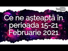 Ce ne așteaptă în perioada 15-21 Februarie 2021 Emo, 21st, Youtube, Movie Posters, Astrology, Film Poster, Popcorn Posters, Film Posters, Posters