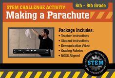 STEM Activity Challenge Making a Parachute 6th - 8th grade
