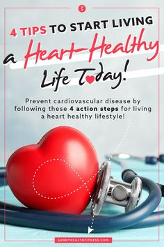 Did you know Cardiovascular Disease is the number one killer of Americans? Since February is American Heart Month, we want to give you the resources you need to start living a heart-healthy lifestyle. Keep reading below for 4 actionable steps you can take today to reduce your risk for CVD! #sunnyhealthfitness #hearthealth #hearthealthy #healthyliving #healthy #healthyhips