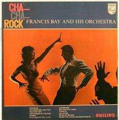 Francis Bay and his Orchestra - Cha-Cha-Rock (1962)