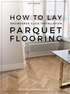 parquet flooring DIY How to Lay Parquet - Oak Parquet Flooring, Hall Flooring, Solid Wood Flooring, Engineered Wood Floors, Diy Flooring, Flooring Ideas, Wood Floor Design, Inexpensive Flooring, Diy Home Interior
