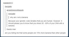 Were all part banana! - Imgur