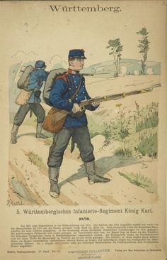 Line Infantry King Karl's Regiment 1870 Military Art, Military History, Military Uniforms, German Confederation, French Empire, German Army, New York Public Library, War Machine, Old World