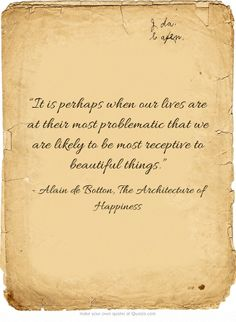 """[...] to be most receptive to beautiful things."" 