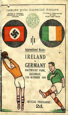 1936 International Football programme Ireland v Germany, at Daymount Dark, Dublin The Collectors' Shop Blackrock, Co Dublin Football Ticket, Football Memorabilia, Football Program, Football Posters, Soccer Guys, Soccer Match, Rugby, Irish Free State, Association Football