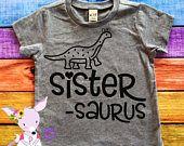 Big Sister Shirt Sister-Saurus Big Sister Shirt Big Brother Tshirt Dinosaur Big Sister theme shirt Big Sis Shirt Pregnancy Announcement