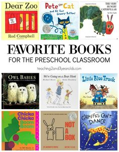 Teachers, do you have these favorite books in your preschool classroom? - Teaching 2 and 3 Year Olds