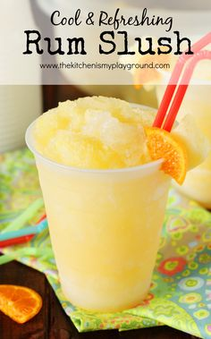Rum Slush ~ With its refreshing citrus taste and super-cool slushiness, Rum Slush is perfect for sipping on those hot summer days.   www.thekitchenismyplayground.com Pineapple Rum Drinks, Malibu Rum, Cocktail Making, Inspirational, Beverages, Pudding, Cocktails, Plates, Desserts