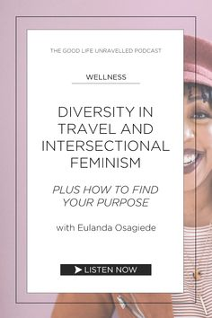 In this episode of The Good Life Unravelled podcast we chat to Eulanda Osagiede about her journey in finding her purpose, the need for diversity in the travel industry, and what exactly is intersectional feminism. Helping Other People, Helping Others, Studying Medicine, Teach Dance, Career Choices, Intersectional Feminism, Travel Organization, Self Care Routine, Lonely Planet
