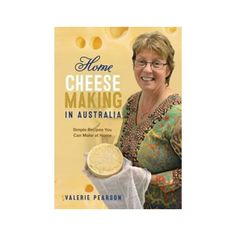 Cheese making is an art form which can be learnt from an expert and perfected with practice over time. In this, her first publication, Valerie… Artisan Cheese, Pot Sets, How To Make Cheese, Book Making, Sustainable Living, Australia, Book Review, House, Australia Beach