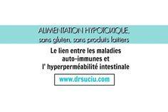 Photo drsuciu - alimentation hypotoxique Les Allergies, Gluten, Nutrition, Dairy, Food