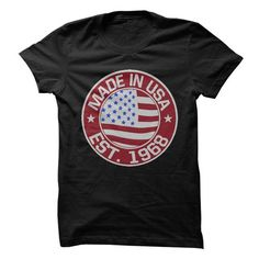 Made In USA, Established 1968 T Shirts, Hoodie Sweatshirts