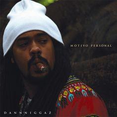 "Dann Niggaz "" Motivo Personal"" EP (2013)"