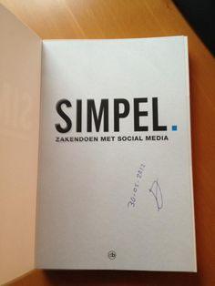 """Boek """"Simpel. Zakendoen met social media."""" binnen van social-media-eindbaas @jwalphenaar #simpel"""