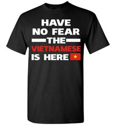 Have No Fear The Vietnamese Is HereFind out more at https://www.anzstyle.com/products/have-no-fear-the-vietnamese-is-here #tee #tshirt #named tshirt #hobbie tshirts #Have No Fear The Vietnamese Is Here