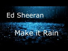 Ed Sheeran - Make it Rain (Original Version) Full HQ Audio - YouTube