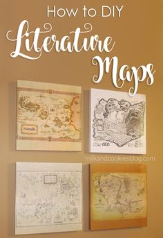 How to make your own set of gorgeous literature maps: The Chronicles of Narnia, The Wizard of Oz, Harry Potter, and Lord of the Rings/Hobbit (or buy them from me on Etsy!)