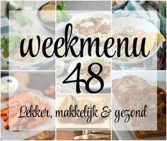 Lekker, makkelijk en gezond weekmenu – week 48 met deze week o.a. krokante, zoete aardappelfrietjes, pasta met zalige kip en een Franse quiche.