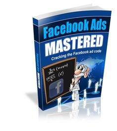 awesome Facebook Ads Mastered