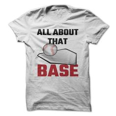 All About That Base Baseball T Shirts, Hoodies. Check price ==► https://www.sunfrog.com/Sports/All-About-That-Base-Baseball.html?41382 $19