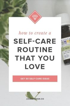 How to create a self-care routine that you love. Get 50 self care ideas. When I quit my day job and started working on Jules Design, full time, one of my goals was to keep a good work/life balance. I love my business and dive wholeheartedly into it every single work day, but, I also want a rich life outside of work. One where I get to spend time with loved ones, enjoy my hobbies and get to travel.