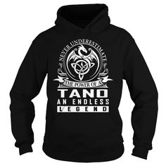 Never Underestimate The Power of a TANO An Endless Legend Last Name T-Shirt