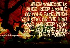 When someone is Rude, keep a Smile on your face | Wisdom Quotes and Stories
