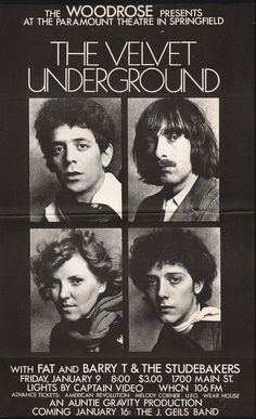 The Velvet Underground - 1970 concert poster. Wow, they all look like they're fresh out of high school.