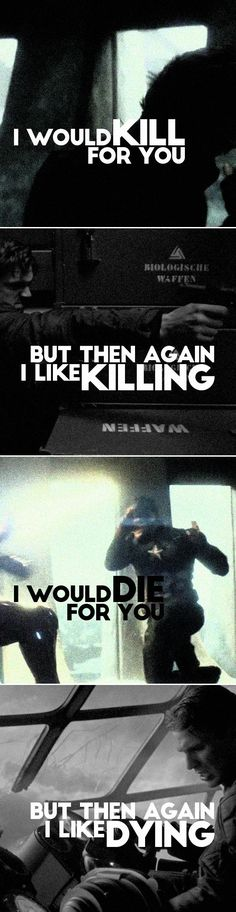 Captain America + The Winter Soldier: i would kill for you but then again i like killing i would die for you but then again i like dying// go break my heart whydoncha? - Visit to grab an amazing super hero shirt now on sale!