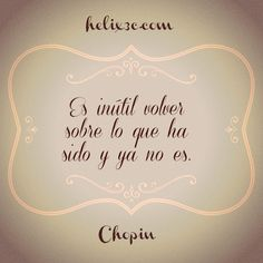 www.helix3c.com [Made by Nadir Chacín] #frases #quotes #frase #quote #aforismos