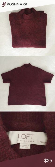 LOFT Maroon Burgundy Oversize Short Sleeve Sweater Comfy oversized maroon colored mock neck knitted sweater by LOFT with short sleeves. Perfectly on trend for this season. Made from Italian yarn and in excellent condition. LOFT Sweaters