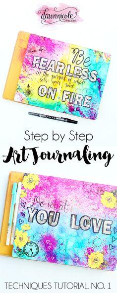 Step-by-Step Art Journaling Techniques: Tutorial No. 1 | dawnnicoledesigns.com