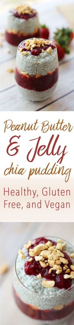 This amazing Peanut Butter and Jelly Chia Pudding is healthy, vegan and gluten free and will quickly become your go-to nutritious snack, breakfast or dessert.