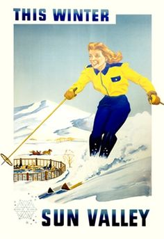 Sun Valley This Winter Idaho 1948 USA America - Vintage Poster Reproduction. This vertical American travel poster features a woman in yellow and blue skiing down a slope towards a patio and horse drawn sleigh. Giclee Advertising Print. Classic Posters