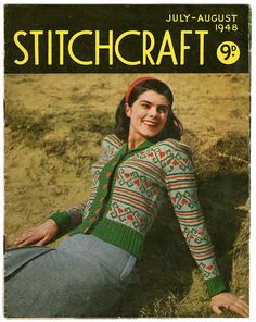 Vintage Stitchcraft July August 1948 by sewmuchfrippery Cute Cardigans, Cardigan Sweaters For Women, Cardigans For Women, Crochet Gloves Pattern, Knit Crochet, Knitting Patterns Free, Hand Knitting, Knit Patterns, Sewing Magazines