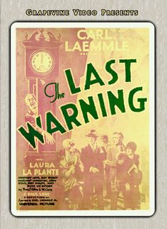 The Last Warning (1929) Paul Leni shares his unique style directing this mystery thriller, his last film. Starring Laura La Plante, Montagu Love and Jogn Boles.